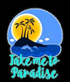 Poster:     Take me to Paradise