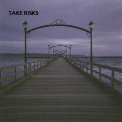 Poster: TAKE RISKS