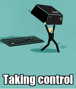 Poster:  Taking control