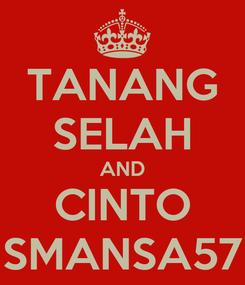 Poster: TANANG SELAH AND CINTO SMANSA57