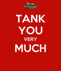 Poster: TANK YOU VERY MUCH