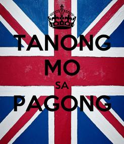 Poster: TANONG MO SA PAGONG