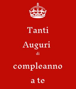 Poster: Tanti Auguri  di compleanno a te