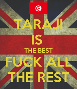 Poster: TARAJI IS  THE BEST FUCK ALL THE REST