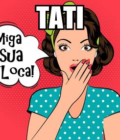 Poster: TATI