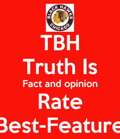 Poster: TBH Truth Is Fact and opinion Rate Best-Feature