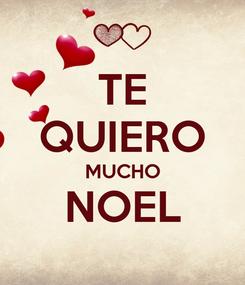 Poster: TE QUIERO MUCHO NOEL