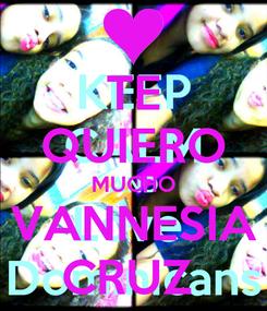 Poster: TE QUIERO MUCHO VANNESIA CRUZ