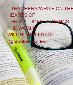 Poster:    TEACHERS WRITE ON THE 
