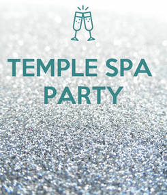 Poster: TEMPLE SPA  PARTY