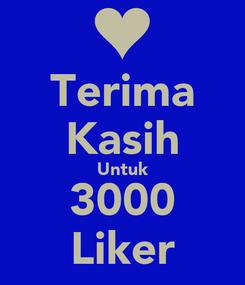 Poster: Terima Kasih Untuk 3000 Liker