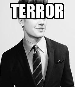Poster: TERROR