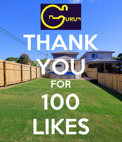 Poster: THANK YOU FOR 100 LIKES