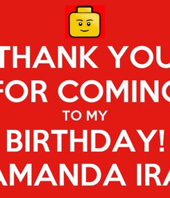 Poster: THANK YOU FOR COMING TO MY BIRTHDAY! AMANDA IRA