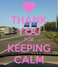 Poster: THANK YOU FOR KEEPING CALM