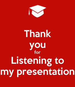 Poster: Thank you for Listening to my presentation