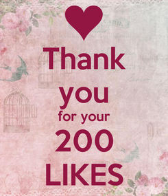 Poster: Thank you for your 200 LIKES