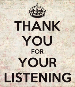 Poster: THANK YOU FOR YOUR LISTENING