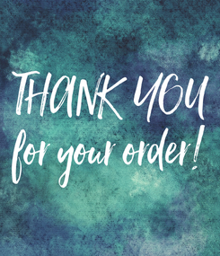 Poster: THANK  YOU for your order!