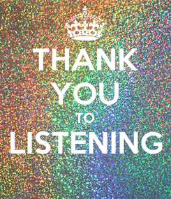 Poster: THANK YOU TO LISTENING