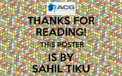 Poster: THANKS FOR READING!  THIS POSTER IS BY SAHIL TIKU