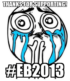 Poster: THANKS FOR SUPPORTING! #EB2013