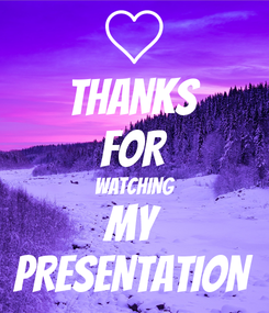 Poster: THANKS FOR WATCHING MY PRESENTATION