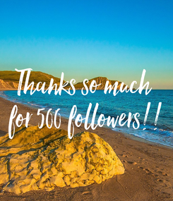 Poster: Thanks so much  for 500 followers!!