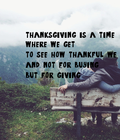 Poster: thanksgiving is a time 