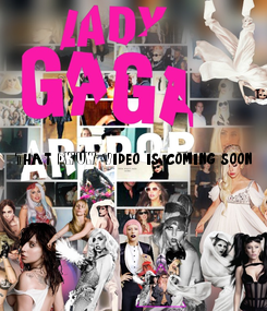 Poster: That DWUW Video is coming soon..