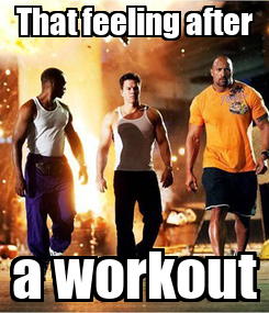 Poster: That feeling after a workout