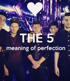 Poster:   THE 5  meaning of perfection