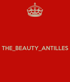 Poster:   THE_BEAUTY_ANTILLES