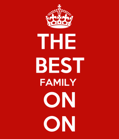 Poster: THE  BEST FAMILY  ON ON