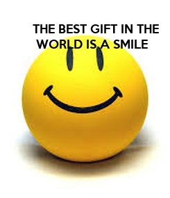 Poster: THE BEST GIFT IN THE  WORLD IS A SMILE