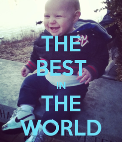 Poster: THE BEST IN THE WORLD
