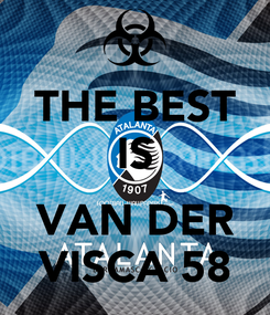 Poster: THE BEST IS  VAN DER VISCA 58