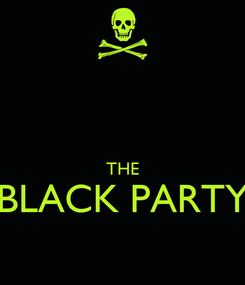 Poster:   THE BLACK PARTY