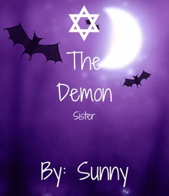 Poster: The Demon Sister  By: Sunny