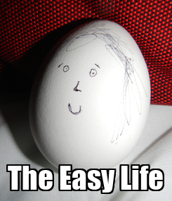 Poster:  The Easy Life
