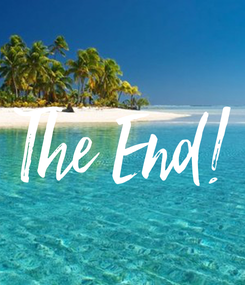 Poster: The End!