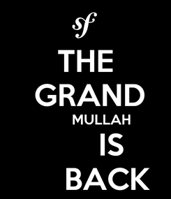 Poster: THE  GRAND         MULLAH        IS       BACK