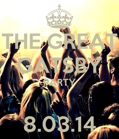 Poster: THE GREAT GATSBY PARTY  8.03.14