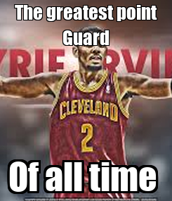 Poster: The greatest point Guard Of all time