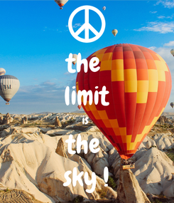Poster: the  limit is  the  sky !