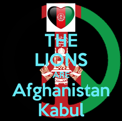 Poster: THE LIONS ARE Afghanistan Kabul