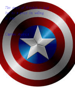 Poster: The price of freedom is high