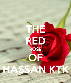 Poster: THE RED ROSE OF HASSAN KTK
