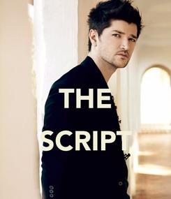 Poster:  THE  SCRIPT