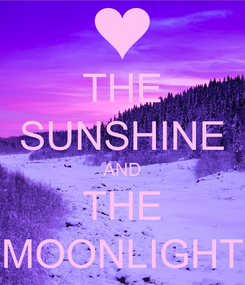 Poster: THE SUNSHINE AND THE MOONLIGHT